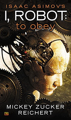 I Robot To Obey