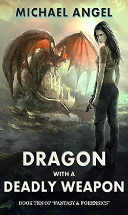 Dragon With A Deadly Weapon