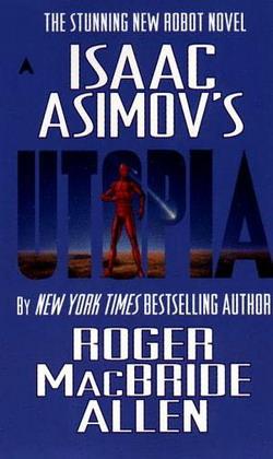 Isaac Asimovs Utopia