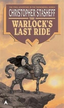 The Warlocks Last Ride